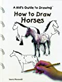 How to Draw Horses (Kid