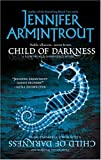 Child of Darkness (Lightworld/Darkworld Novels)