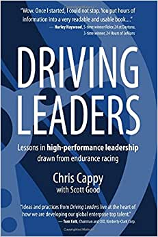 Driving Leaders: Lessons In High-performance Leadership Drawn From Endurance Racing