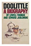Doolittle: A biography (0385064950) by Thomas, Lowell