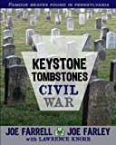 img - for Keystone Tombstones Civil War: Famous Graves Found in Pennsylvania book / textbook / text book