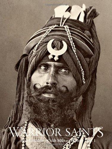 warrior-saints-1-four-centuries-of-sikh-military-history-written-by-amandeep-singh-madra-2013-editio