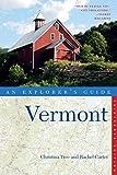 Explorer's Guide Vermont (Thirteenth Edition)  (Explorer's Complete)