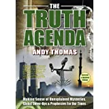 The Truth Agenda: Making Sense of Unexplained Mysteries, Global Cover-ups and Prophecies for Our Timesby Andy Thomas