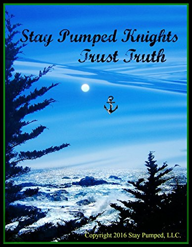 stay-pumped-knights-trust-truth-english-edition