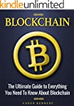 Blockchain: The Ultimate Guide to Eve...