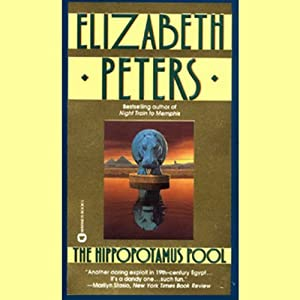 The Hippopotamus Pool: The Amelia Peabody Series, Book 8 | [Elizabeth Peters]