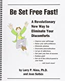 img - for Be Set Free Fast!: A Revolutionary New Way to Eliminate Discomforts book / textbook / text book