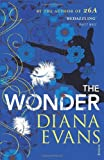 Diana Evans The Wonder