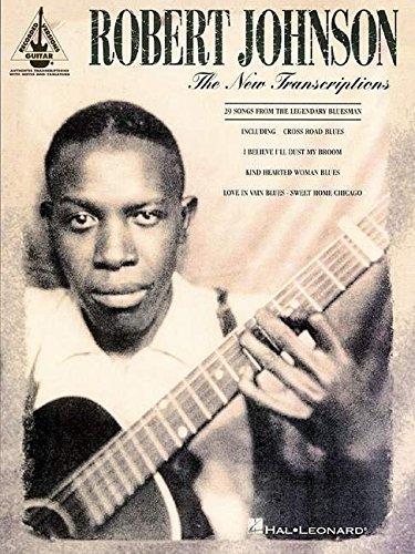 Robert Johnson - The New Transcriptions (Guitar Recorded Versions)