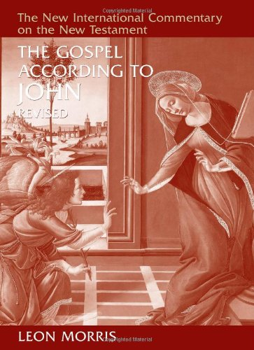 The Gospel According to John (The New International Commentary on the New Testament)
