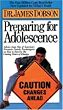 Preparing for Adolescence (0842350373) by Dobson, James C.