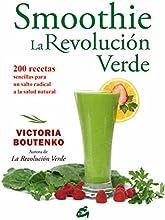 Smoothie. La Revolución Verde (Nutrición y salud)