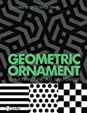 img - for Geometric Ornament in Architecture, Art, and Design book / textbook / text book
