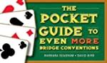 The Pocket Guide to Even More Bridge...