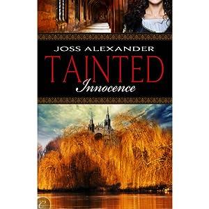 Tainted Innocence | [Joss Alexander]