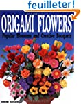 Origami Flowers: Popular Blossoms and...