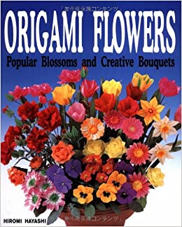 origami flowers 1 amazoncouk hiromi hayashi