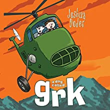 A Dog Called Grk Audiobook by Joshua Doder Narrated by Clive Mantle