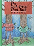 The Oak Trees That Talk/Spring