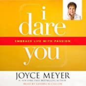 I Dare You: Embrace Life with Passion | [Joyce Meyer]