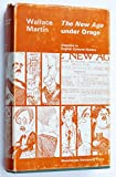 The New Age Under Orage. Chapters in English Cultural History (0719002869) by Wallace Martin