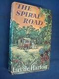The Spiral Road (0241023890) by Jan de Hartog