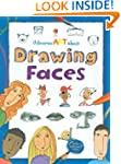 Drawing Faces (Art Ideas) (Usborne Ar...