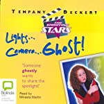 Lights...Camera...Ghost!: Shooting Stars #4 | Tempany Deckert