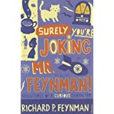 Surely You're Joking, Mr. Feynman: Adventures of a curious characterdi Richard P. Feynman