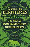 Louis de Bernieres War Of Don Emmanuel's Nether Parts