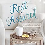 Rest Assured: A Recovery Plan for Weary Souls | Vicki Courtney