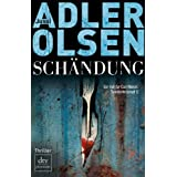 Schndung: Der zweite Fall fr Carl Mrck, Sonderdezernat Q Thrillervon &#34;Jussi Adler-Olsen&#34;
