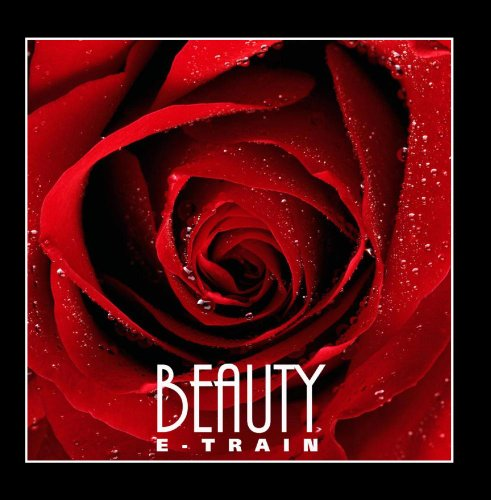 E-Train - Beauty