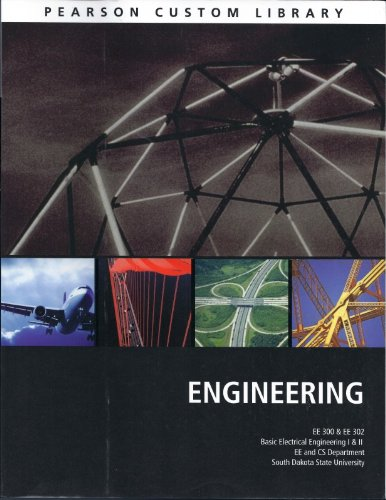 Pearson Custom Library: Engineering, EE300 & EE302 - South Dakota State University