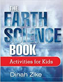 the earth science book activities for kids dinah zike jessie j flores 9780471571667 amazon. Black Bedroom Furniture Sets. Home Design Ideas