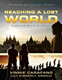 img - for Reaching a Lost World: Cults and World Religions (Intensive Discipleship Course) book / textbook / text book
