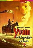 """Afficher """"Yvain le chevalier au lion"""""""