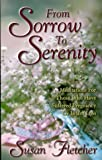 From Sorrow To Serenity (0966276914) by Fletcher, Susan