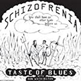 Schizofrenia by Taste of Blues (2012) Audio CD