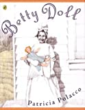 Betty Doll (014240196X) by Polacco, Patricia