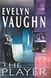 The Player (Silhouette Family Secrets) (0373613709) by Vaughn, Evelyn