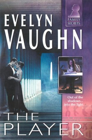 The Player (Family Secrets), EVELYN VAUGHN