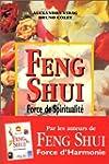 Feng shui : Force de spiritualit�