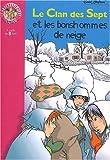 echange, troc Enid Blyton - Le Clan des Sept et les bonhommes de neige