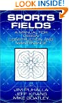 Sports Fields: A Manual for Design, C...