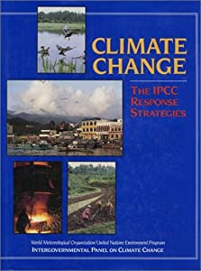 "Cover of ""Climate Change: The Ipcc Respon..."