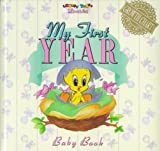 My First Year Baby Book: Looney Tunes Lovables