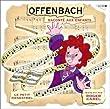 Offenbach Racont� Aux Enfants