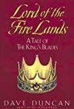 Lord of the Fire Lands:: A Tale of the King's Blades (0380974614) by Dave Duncan